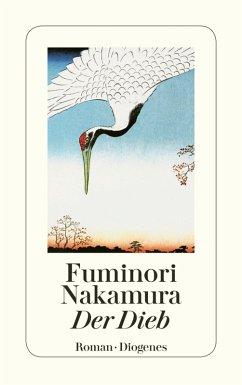Der Dieb (eBook, ePUB) - Nakamura, Fuminori