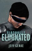 Virtually Eliminated (The Ethan Hamilton Cyberthrillers, #1) (eBook, ePUB)