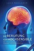 Die Berufung für Hochsensible (eBook, ePUB)