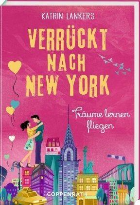 Buch-Reihe Verrückt nach New York von Katrin Lankers