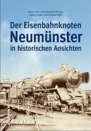 NEUMÜNSTER 1870-1932 Schleswig Holstein Stadt Geschichte Bildband Bilder Buch