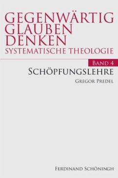 Schöpfungslehre - Predel, Gregor