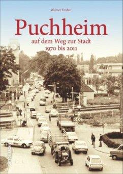 Puchheim auf dem Weg zur Stadt - Dreher, Werner