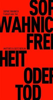 Freiheit oder Tod - Wahnich, Sophie