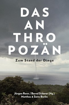 Das Anthropozän - Scherer, Bernd; Renn, Jürgen