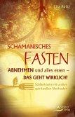 Schamanisches Fasten (eBook, ePUB)