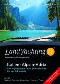 Landyachting 01. Italien - Alpen - Adria