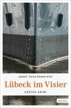 Lübeck im Visier / Simon Winter Bd.2 - Schlennstedt, Jobst