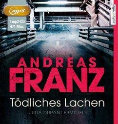 Tödliches Lachen / Julia Durant Bd.9 (1 MP3-CDs) - Franz, Andreas