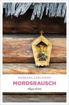 Mordsrausch - Edelmann, Barbara
