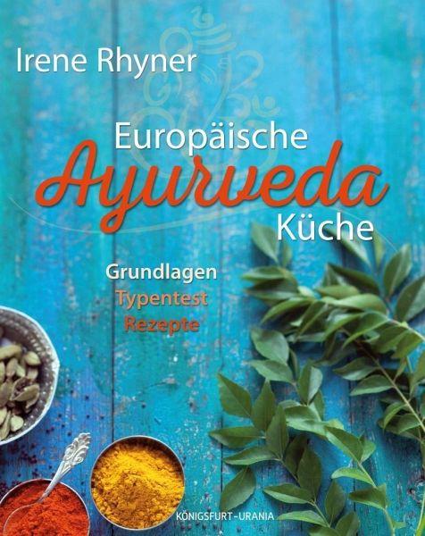 Europäische Ayurvedaküche - Rhyner, Irene