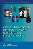 Radiopharmaceuticals for Sentinel Lymph Node Detection: Status and Trends