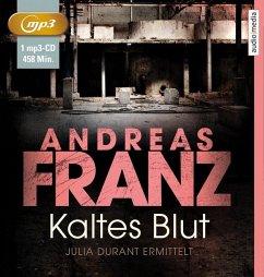 Kaltes Blut / Julia Durant Bd.6 (1 MP3-CDs) - Franz, Andreas