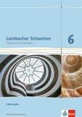 Lambacher Schweizer. 6. Schuljahr. Lösungen. Neubearbeitung. Baden-Württemberg