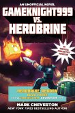 Gameknight999 vs. Herobrine: Herobrine Reborn Book Three: A Gameknight999 Adventure: An Unofficial Minecraftera's Adventure