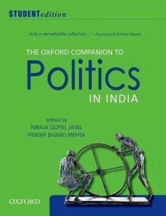 The Oxford Companion to Politics in India: Student Edition - Jayal, Niraja Gopal; Mehta, Pratap Bhanu