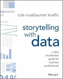Storytelling with Data - Nussbaumer Knaflic, Cole