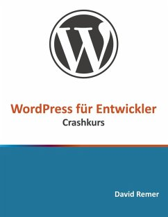WordPress für Entwickler (eBook, ePUB)