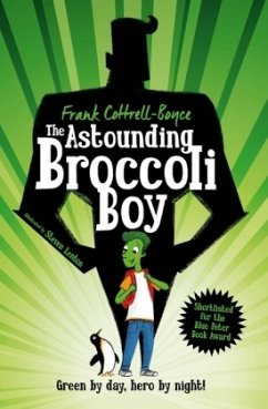 The Astounding Broccoli Boy - Boyce, Frank Cottrell