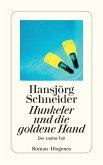 Hunkeler und die goldene Hand / Kommissär Hunkeler Bd.7