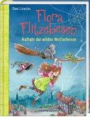 Aufruhr der wilden Wetterhexen / Flora Flitzebesen Bd.2