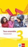 Tous ensemble 3. Verbenlernheft. Ausgabe 2013
