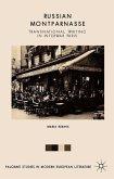 Russian Montparnasse: Transnational Writing in Interwar Paris