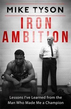 Iron Ambition - Tyson, Mike; Sloman, Larry