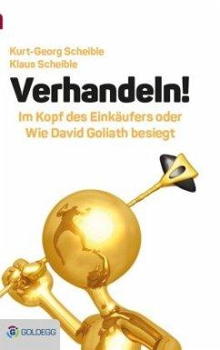 Verhandeln! - Scheible, Kurt-Georg; Scheible, Klaus