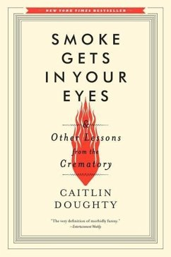 Smoke Gets in Your Eyes: And Other Lessons from...