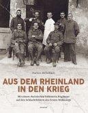 Aus dem Rheinland in den Krieg