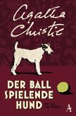 Der Ball spielende Hund / Ein Fall für Hercule Poirot Bd.16 (eBook, ePUB)