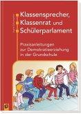 Klassensprecher, Klassenrat und Schülerparlament