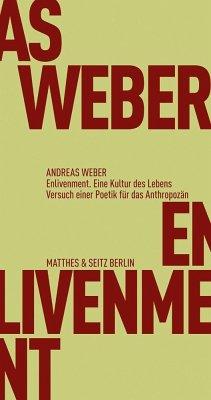 Enlivenment. Eine Kultur des Lebens - Weber, Andreas