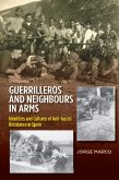 Guerrilleros and Neighbours in Arms