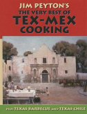 The Very Best of Tex-Mex Cooking