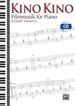 Kino Kino, Klavier, m. Audio-CD - Francis, Robert