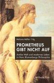 Prometheus gibt nicht auf