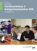 Arbeitsheft Anlagenmechaniker SHK Lernfelder 9-15