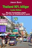 Thailand 90 % billiger (eBook, ePUB)
