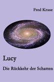 Lucy - Die Rückkehr der Schatten (Band 6) (eBook, ePUB)