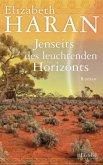 Jenseits des leuchtenden Horizonts (Mängelexemplar)