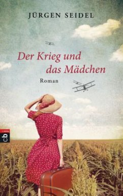 Der Krieg und das Mädchen (Mängelexemplar) - Seidel, Jürgen