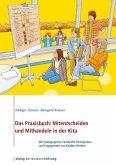 Das Praxisbuch: Mitentscheiden und Mithandeln in der Kita (eBook, ePUB)