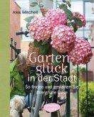 Gartenglück in der Stadt (Mängelexemplar)