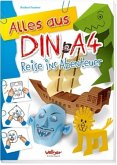Alles aus DIN A4 - Reise ins Abenteuer (Mängelexemplar)