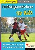 Fußballgeschichten für Kids (eBook, PDF)