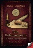 Die Reformatorin (eBook, ePUB)