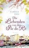Die Liebenden von der Île de Ré (eBook, ePUB)