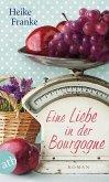 Eine Liebe in der Bourgogne (eBook, ePUB)